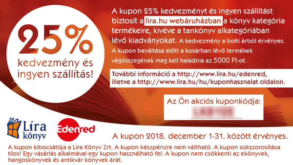 6e06618e73 A kupon 15% kedvezményt biztosít a Líra, Líra-Móra és Rózsavölgyi és Társa  boltokban könyvvásárlás esetén (kivéve tankönyvek és akciós könyvek).