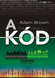 Adam Brown - A kód [eKönyv: epub, mobi]