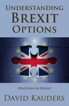 Kauders David - Understanding Brexit Options - What future for Britain? [eKönyv: epub,  mobi]