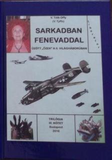 V. Tóth Offy - Sarkadban fenevaddal III.