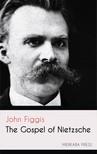 Figgis John - The Gospel of Nietzsche [eKönyv: epub,  mobi]