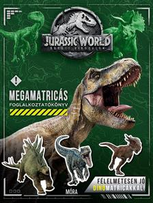 Jurassic World Bukott Birodalom - Megamatricás foglalkoztatókönyv
