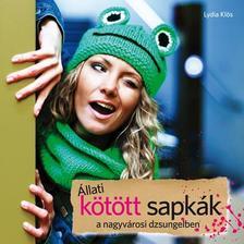 Lydia Klös - Állati kötött sapkák a nagyvárosi dzsungelben