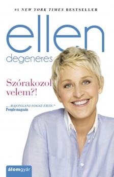 Ellen DeGeneres - Szórakozol velem?! [eKönyv: epub, mobi]