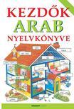 Helen Davies - Vigyázó Levente - Kezdők arab nyelvkönyve