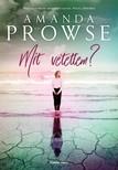 Amanda Prowse - Mit vétettem? [eKönyv: epub, mobi]