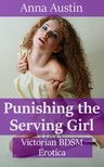 Austin Anna - Punishing The Serving Girl [eKönyv: epub,  mobi]