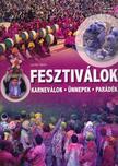 Lerner János - Fesztiválok - karneválok-ünnepek-parádék