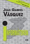 VÁSQUEZ, JUAN GABRIEL - INFORMÁTOROK<!--span style='font-size:10px;'>(G)</span-->