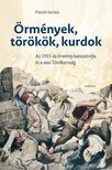 FLESCH ISTVÁN - Örmények,  törökök,  kurdok