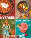 Judita Wignall - Nyersen és egyszerűen - 100 gyorsan és könnyen elkészíthető nyers étel receptje
