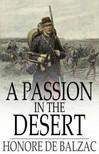 Honoré de Balzac - A Passion in the Desert [eKönyv: epub,  mobi]