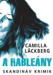 Camilla Läckberg - A hableány<!--span style='font-size:10px;'>(G)</span-->