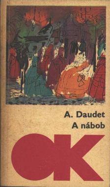 Daudet, Alphonse - A nábob [antikvár]