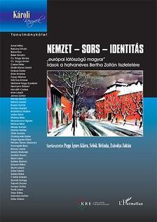 Papp Ágnes Klára-Sebők Melinda-Zsávolya Zoltán (szerk.) - Nemzet - sors - identitás