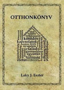 Laky J. Eszter - Otthonkönyv