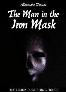 Alexandre DUMAS - The Man in the Iron Mask [eKönyv: epub, mobi]