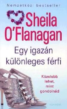 Sheila O'Flanagan - Egy igazán különleges férfi - Közelebb lehet, mint gondolnád