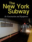 Company Interborough Rapid Transit - The New York Subway [eKönyv: epub,  mobi]