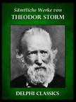 Theodor Storm - Saemtliche Werke von Theodor Storm (Illustrierte) [eKönyv: epub,  mobi]