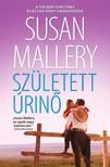 Susan Mallery - Született úrinő (A csodálatos Titan lányok 2.) [eKönyv: epub, mobi]
