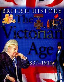 The Victorian Age 1837-1914 [antikvár]