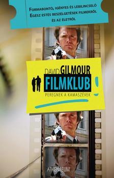 GILMOUR, DAVID - Filmklub - Peregnek a kamaszévek