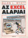Wyatt, Allen L. - Az Excel alapjai [antikvár]