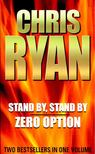 Chris Ryan - Stand By,  Stand By - Zero Option [antikvár]