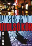 James Grippando - Utolsó kör [antikvár]