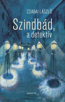 Csabai László - Szindbád, a detektív