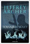 Jeffrey Archer - Tolvajbecsület<!--span style='font-size:10px;'>(G)</span-->