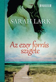 Sarah Lark - Az ezer forrás szigete