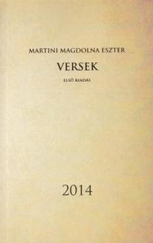 Martini Magdolna Eszter - Versek - Első kiadás