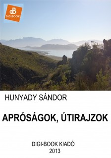 Hunyady Sándor - Apróságok, útirajzok [eKönyv: epub, mobi]