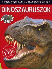 - Dinoszauruszok - A kihagyhatatlan matricás mappa