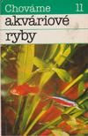 J. Cerny, Topercer, Emil - Chováme akváriové ryby [antikvár]
