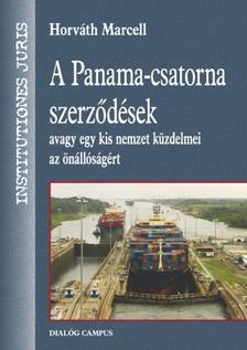 Horváth Marcell - A Panama-csatorna szerződések