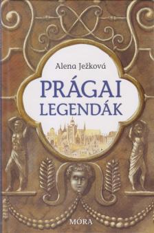 Alena Jezková - Prágai legendák