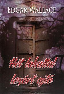 Edgar Wallace - Hét lakattal lezárt ajtó