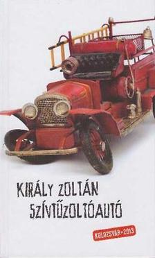 Király Zoltán - Szívtűzoltóautó