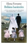 Elena Ferrante - Briliáns barátnőm - Nápolyi regények 1. [eKönyv: epub, mobi]