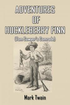 Mark Twain - Adventures of Huckleberry Finn [eKönyv: epub, mobi]