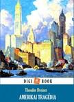 Theodore Dreiser - Amerikai tragédia [eKönyv: epub, mobi]<!--span style='font-size:10px;'>(G)</span-->