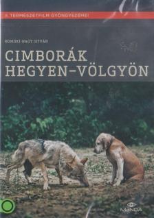 HOMOKI-NAGY ISTVÁN - CIMBORÁK - HEGYEN-VÖLGYÖN