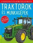 - Traktorok és munkagépek - A kihagyhatatlan matricás mappa - Matricás foglalkoztatókönyv