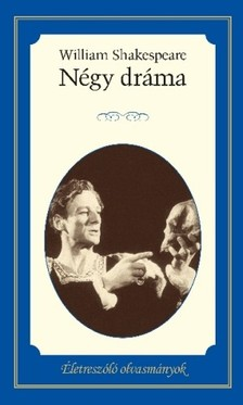William Shakespeare - Négy dráma [eKönyv: epub, mobi]