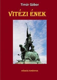 Tímár Gábor - Vitézi ének