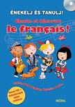- Énekelj és tanulj franciául! - Chante et découvre le francais!