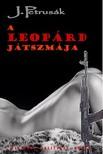 János Petrusák - A Leopárd játszmája  [eKönyv: epub, mobi]